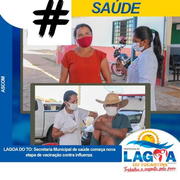 Em Lagoa, Secretaria Municipal de saúde começa nova etapa de vacinação contra influenza