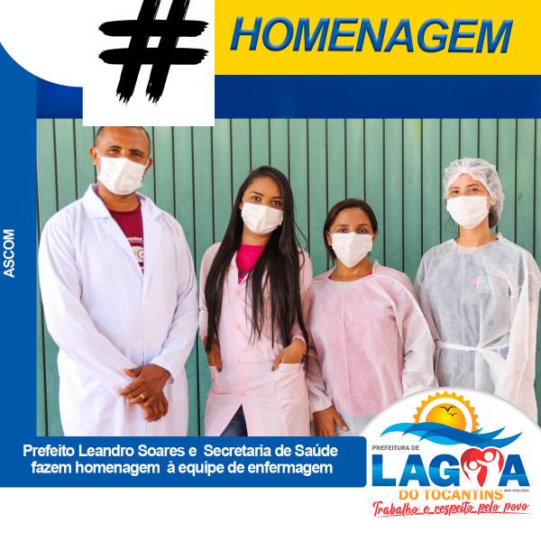 Prefeito Leandro e Secretaria de Saúde fazem homenagem à equipe de enfermagem